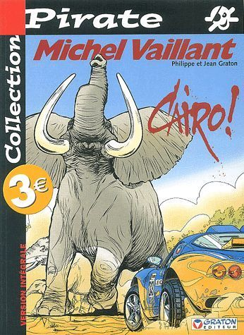 BD Michel Vaillant Cairo ! collection pirate
