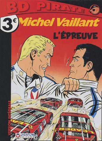 BD pirate Michel Vaillant  l épreuve