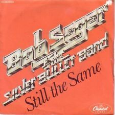 VINYL45T bob seger still the same 1978
