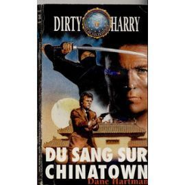 "LIVRE Dirty Harry "" du sang sur chinatown ""1982 FN"