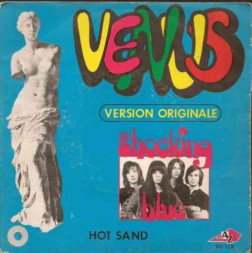 VINYL 45 T shocking blue venus/hot sand