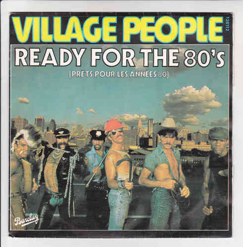 VINYL 45 T village people ready for the 80's