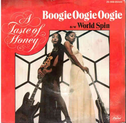 VINYL 45 T a taste of honey boogie oogie oogie 1978