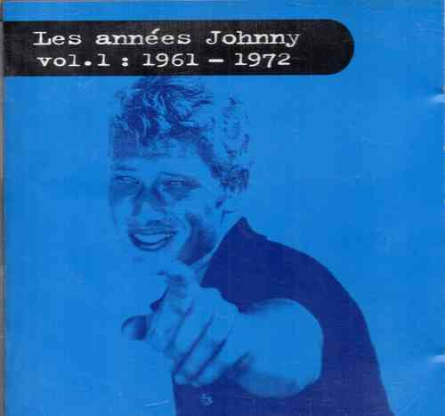 CD Johnny Hallyday les années Johnny vol 1