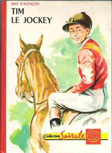 LIVRE May D'alencon tim le jockey n 337 Collection spirale