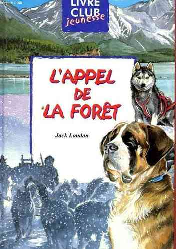 LIVRE Jack London l'appel de la foret