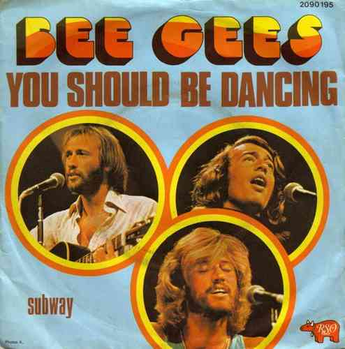 VINYL45T bee gees you should be dancing 1976