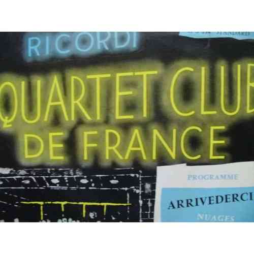 VINYL 45 T quartet club de france arrivederci 1958