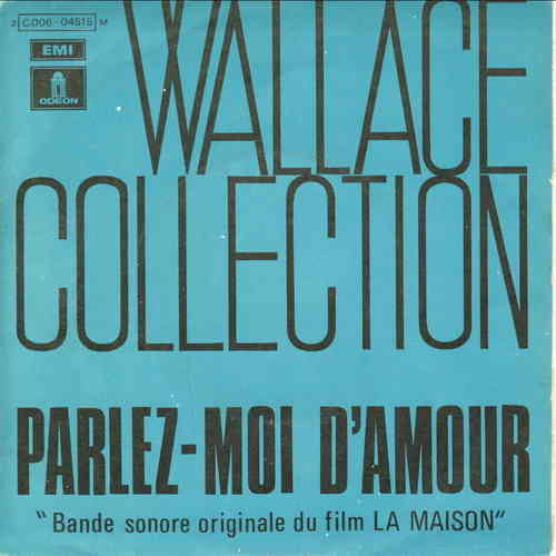 VINYL45T wallace collection parlez moi d'amour 1970