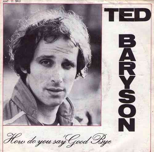 VINYL45T ted baryson how do you say good bye