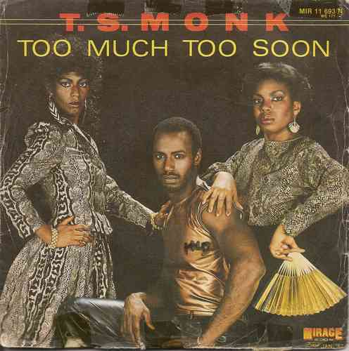 VINYL45T t s monk too much toon soon 1981