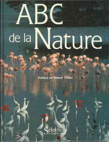 LIVRE Robert Clarke ABC de la nature 1989