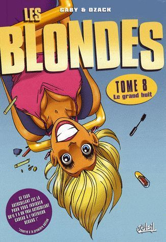 BD Les blondes tome 8 le grand huit 2008