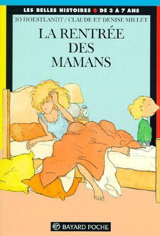 Vente livre jo hoestlandt la rentr e des mamans livre enfants - La rentree des mamans ...