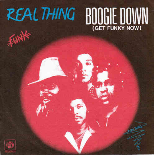 VINYL45T real thing boogie down