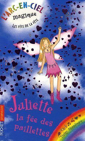 Livre Daisy Meadows Juliette La Fee Des Paillettes Tome 2