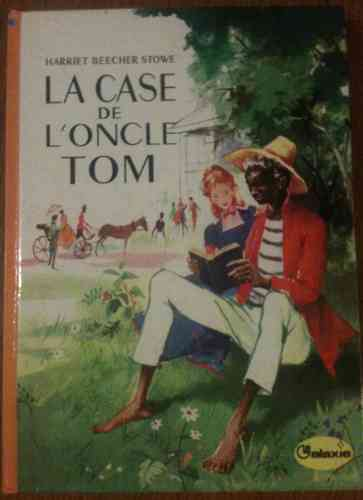 LIVRE Harriet Beecher Stowe la case de l'oncle tom