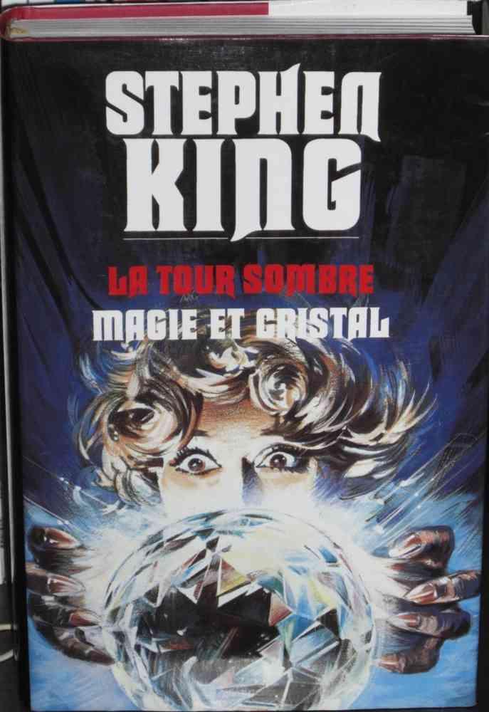 Livre Stephen King La Tour Sombre Magie Et Cristal