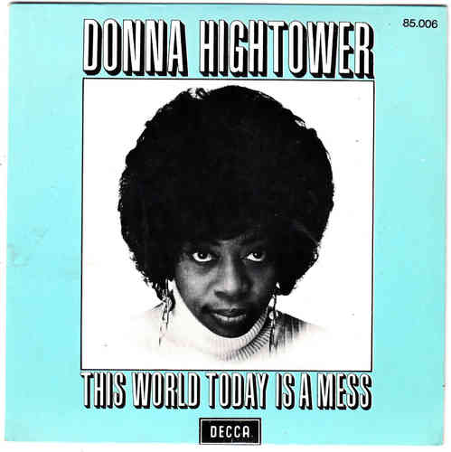 VINYL45T donna hightower this world today is a mess 1972