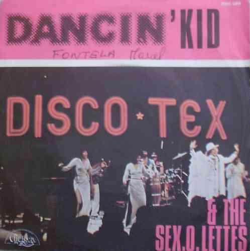 VINYL45T disco tex and the sex o lettes dancing'kid 1976