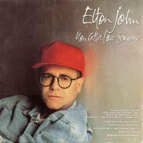 VINYL45T elton john you gotta love someone 1990