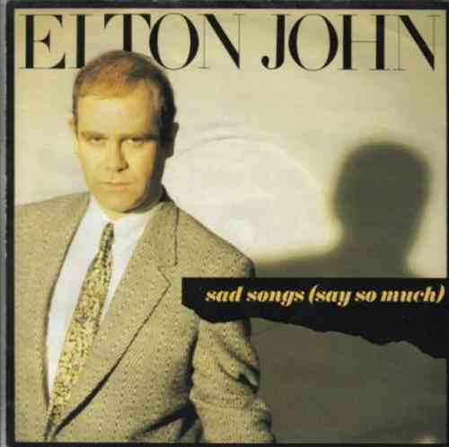 VINYL45T elton john sad songs say so much 1984