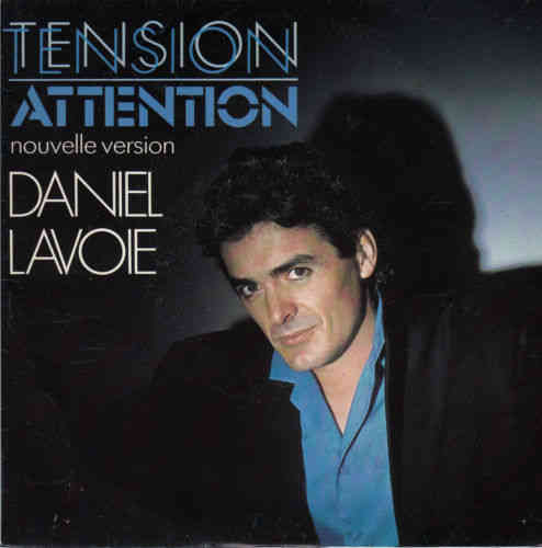 VINYL45T Daniel lavoie tension attention 1984