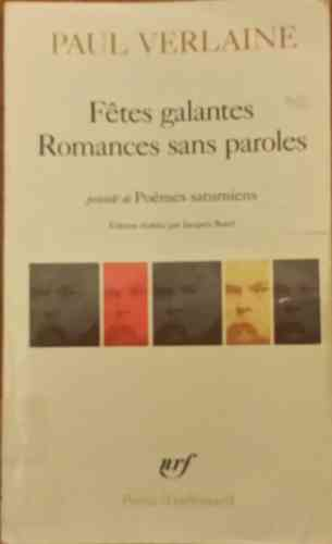 LIVRE Paul Verlaine Fetes galantes romances sans paroles