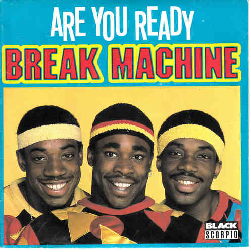 VINYL 45T break machine are you ready 1984