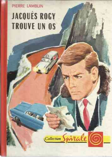 LIVRE pierre lamblin jacques rogy trouve un os n 388 Collection spirale