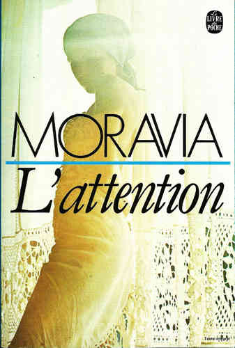 LIVRE Alberto Moravia l'attention 1966 LdP n°