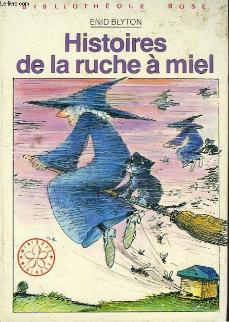 Livre enid blyton histoires de la ruche miel 1980 vente - La ruche a miel ...
