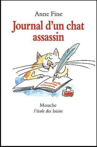 LIVRE Anne Fine journal d'un chat assassin