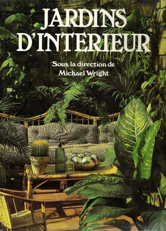 Vente livre michael wright jardins d 39 interieur art for Jardinage d interieur