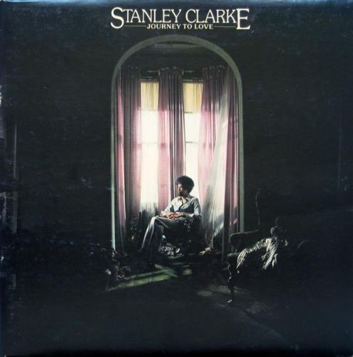 VINYL 33 T stanley clarke journey to love 1975