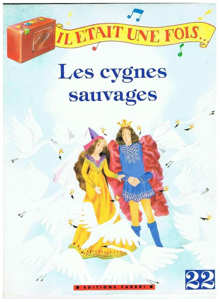Livre Hc Andersen Il Tais Une Fois Les Cygnes Sauvages N22