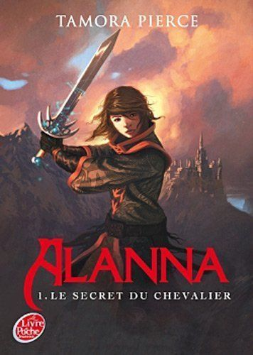 LIVRE tamora pierce alanna vol 1 le secret du chevalier 2009