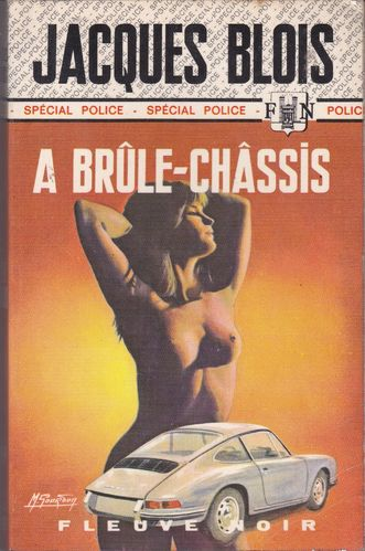 LIVRE jacques blois a brule chassis FN 899
