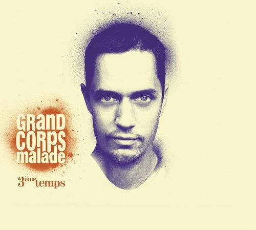 CD grand corps malade 3eme temps 2010