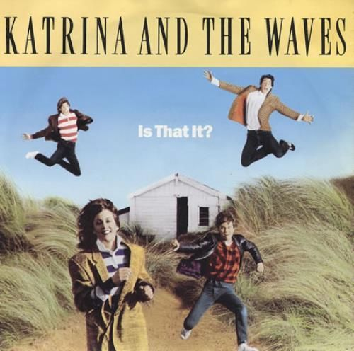 VINYL MAXI 45T katrina and the waves is that it ? 1986