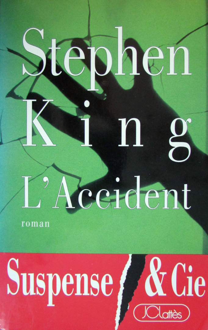 LIVRE Stephen King l'accident 1993