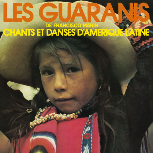 "VINYL 33 T les guaranis chants et danses d""amérique latine"