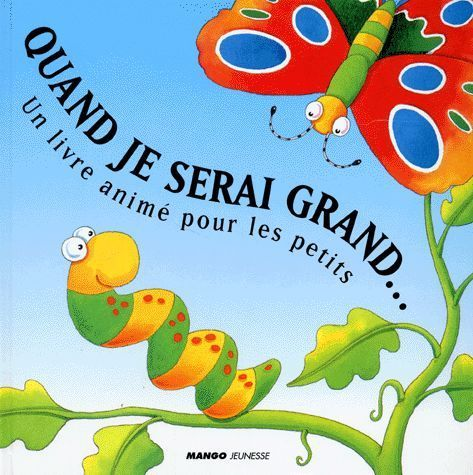 LIVRE keith faulkner illustrations stephen holmes quand je serai grand 1999