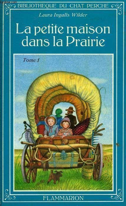 Les lectures de m lodie la petite maison dans la prairie tome 1 de laura i - Marie petite maison dans la prairie ...