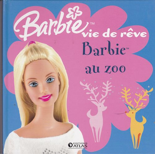 LIVRE barbie vie de reve barbie au zoo 2006