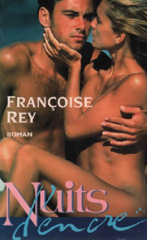 la rencontre de françoise rey