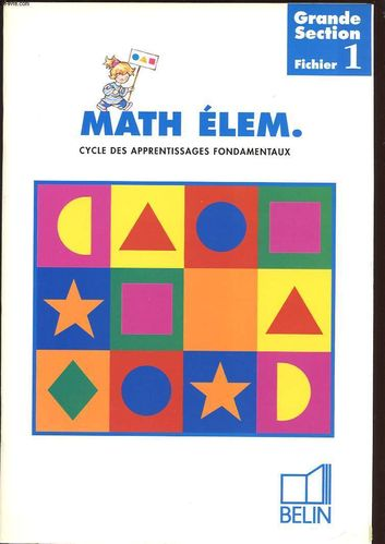 LIVRE Math élém.cycle des apprentissages fondamentaux grande section fichier 1