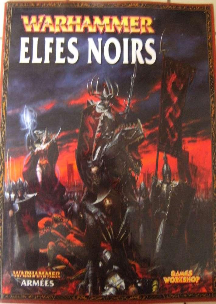 Livre Warhammer Elfes Noirs Games Worshop 2008