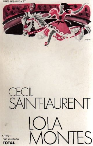 LIVRE cecil saint laurent lola montes presses pocket D 1972