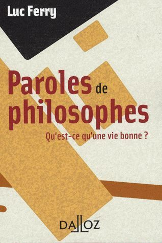 LIVRE luc ferry paroles de philosophes 2009
